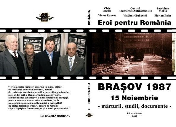 Eroi Pentru Romania Brasov 15 Noiembrie 1987 Civic Media Bukovski Palas Roncea