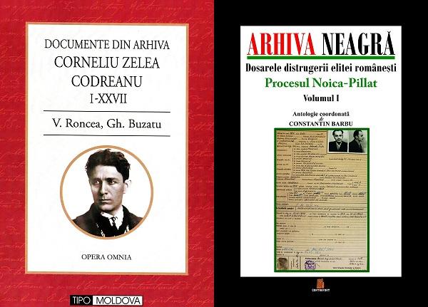 Documente-din-Arhiva-Corneliu-Zelea-Codreanu-V-Roncea-Gh-Buzatu-Vol-I-XXVII-Civic-Media-CNSAS si Arhiva Neagra Noica Pillat